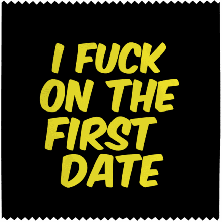 Préservatif I Fuck On The First Date (dean Morris)