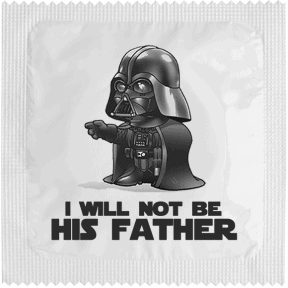 Préservatif I Will Not Be Your Father