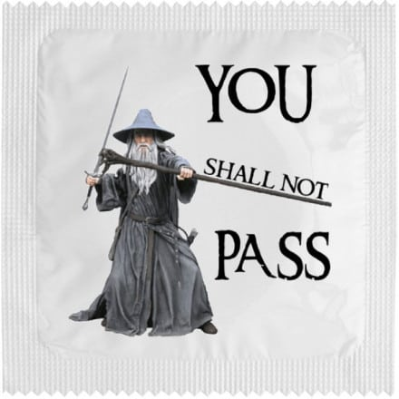 Condom You Shall Not Pass