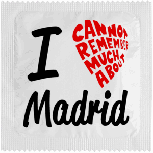 PrŽservatif Callvin I CAN NOT REMEMBER MUCH ABOUT MADRID