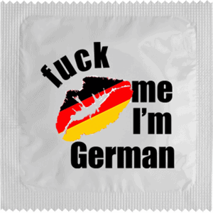 FUCK ME I'M GERMAN