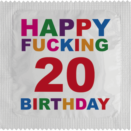 Condom Happy Fucking Birthday 20
