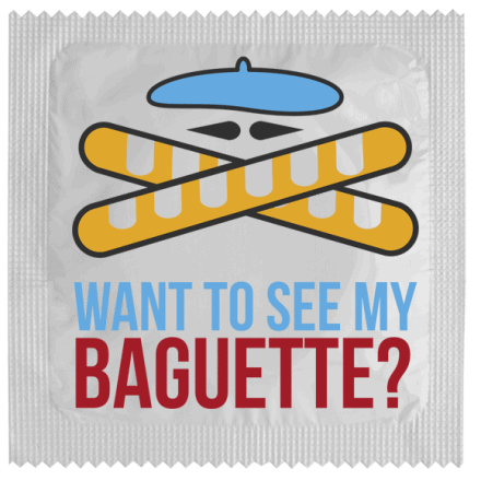 Condom Want to see my Baguette
